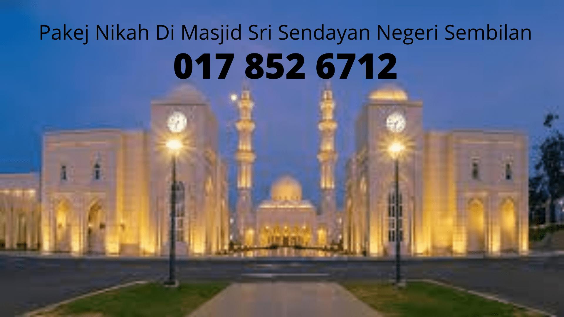 0178526712-Pakej-Nikah-Di-Masjid-Sri-Sendayan-Negeri-Sembilan