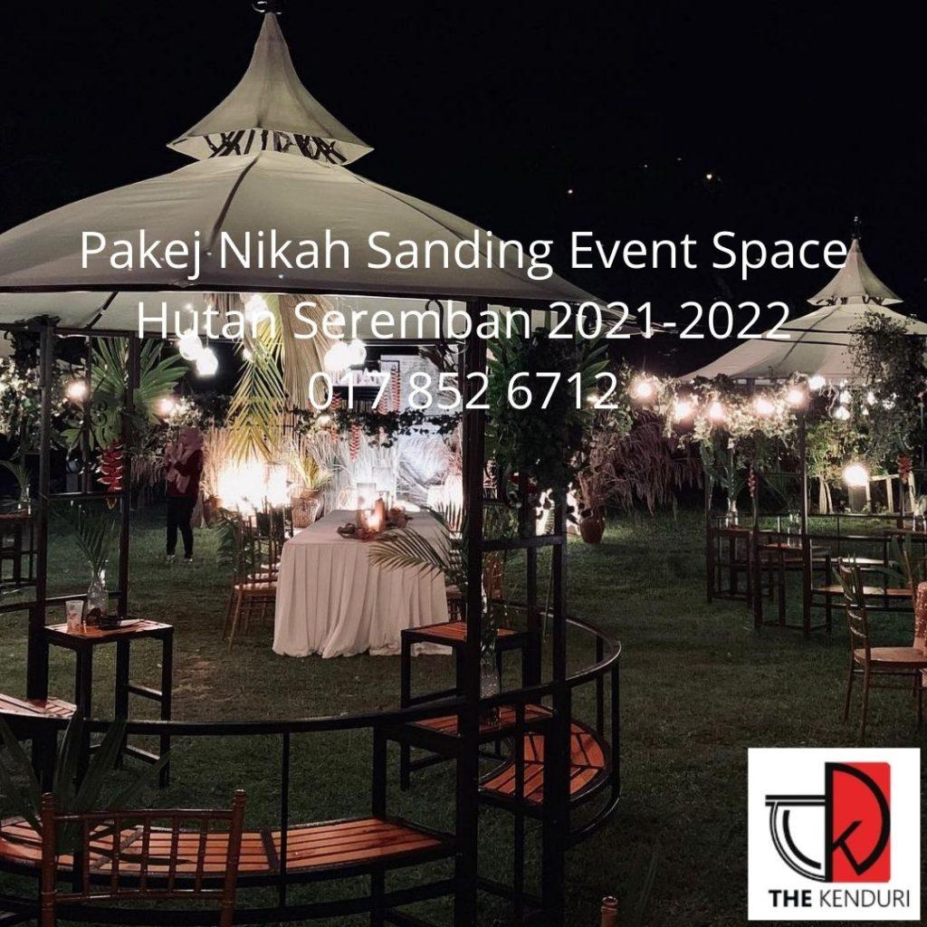 Pakej-Nikah-Sanding-Event-Space-Hutan-Seremban-0178526712-2022
